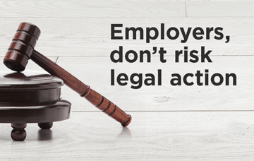 Employers don't risk legal action